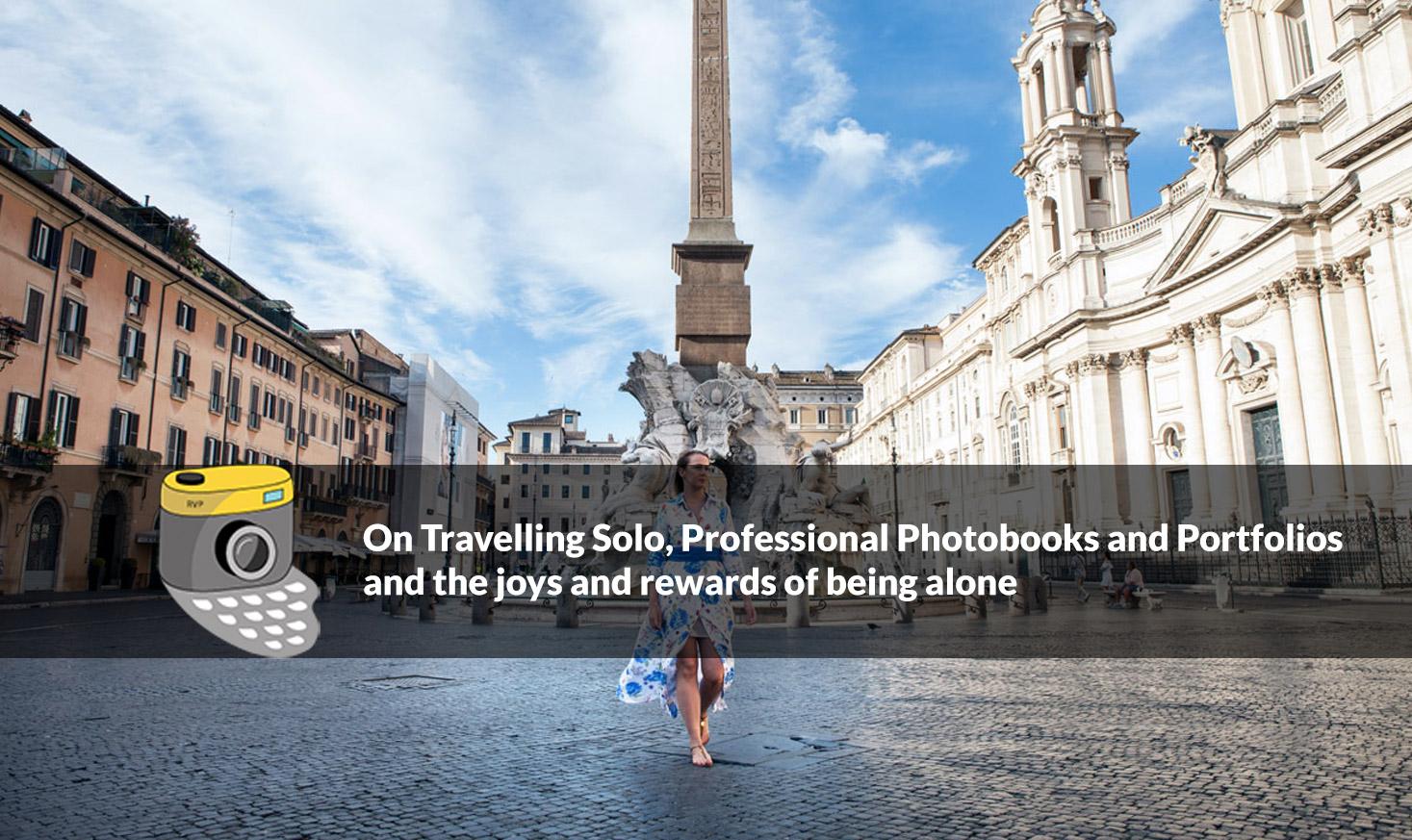 On-Travelling-Solo,-Professional-Photobooks-and-Portfolios